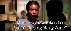 "8 Must-Read Quotes to Avoid ""Being Mary Jane"" 