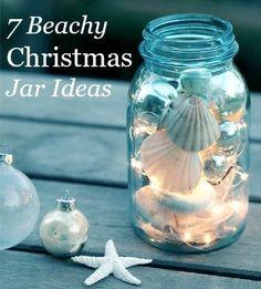 Christmas Jars -7 Charming Beach Theme Ideas: http://www.completely-coastal.com/2013/12/Christmas-jars-beachy.html                                                                                                                                                                                 More