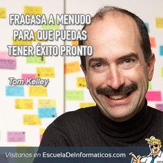 Tom Kelley  #motivación #tecnología