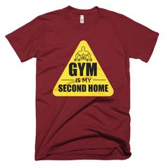 """""""Gym Is My Second Home"""" printed graphic tee from the Shirterrific fitness graphic tees collection."""