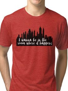 The Room Where It Happens Tri-blend T-Shirt