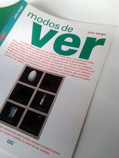 Si quieres leer y reflexionar sobre la experiencia de percibir el arte, sobre cómo miramos las obras y de qué manera estamos en cierto modo mediatizados, «Modos de ver» de John Berger es una lectura indispensable