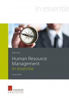 Caers, Ralf. Human Resource Management in essentie. Plaats: 658.3 CAER