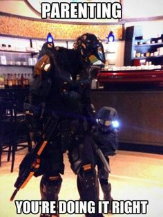 I don't know what game that's from (My guess it Halo, but I haven't ever played Halo.... So don't judge me if it isn't from Halo) but that is awesome. You're doing it right