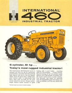 IH 460 Industrial Vintage Tools, Vintage Ads, Vintage Posters, Farmall Tractors, Ford Tractors, Tractor Pulling, Classic Tractor, Vintage Tractors, Case Ih