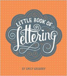 Little Book of Lettering cover design / hand-lettered by Mary Kate McDevitt; art direction by Eloise Leigh (Chronicle Books) Typography Letters, Calligraphy Letters, Typography Design, Typography Sketchbooks, Typography Inspiration, Modern Calligraphy, Creative Inspiration, Creative Ideas, Design Inspiration