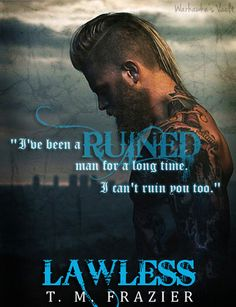 Lawless (King #3) by T. M. Frazier