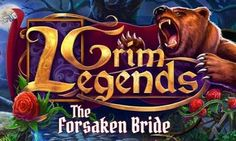 Grim legends The forsaken bride Mod Apk Download – Mod Apk Free Download For Android Mobile Games Hack OBB Data Full Version Hd App Money mob.org apkmania apkpure apk4fun
