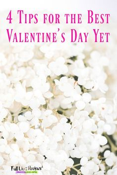 4 Secrets for the Best Valentine's Day Ever!