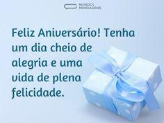 Feliz Aniversário! Tenha um dia cheio de alegria e uma vida de plena felicidade. (...) https://www.mundodasmensagens.com/mensagem/tenha-um-dia-cheio-de-alegria.html