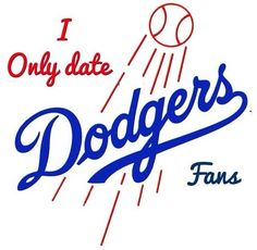 I only date Dodgers fans. It makes a relationship interesting ha ha I ❤️ the rivalry & placing bets