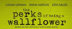 The Perks of being a wallflower - Watch it! ;)