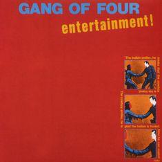 Gang of Four - Entertainment.  Great live band, great album  Post punk meets danceable beats.