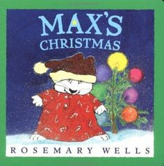 Maxs Christmas (Max and Ruby) by Rosemary Wells 0803723539 9780803723535 Childrens Christmas Books, Christmas Themes, Used Books, Books To Read, Max And Ruby, Story Time, Author, Wellness, Fictional Characters