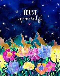 This is a digital print of my watercolor painting Trust Yourself. Printed on high quality acid free 216 gr textured paper, inches. Watercolor Illustration, Watercolor Paintings, Watercolor Quote, Watercolors, Watercolor Typography, Words Quotes, Me Quotes, Exam Quotes, Brainy Quotes