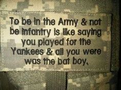 Wow, this is just ignorant. Very hurt by this. Infantry is not the only important part of the Army. Military Quotes, Military Humor, Military Spouse, Military Life, Military Art, Army Girlfriend, Army Mom, Army Life, Us Army Infantry