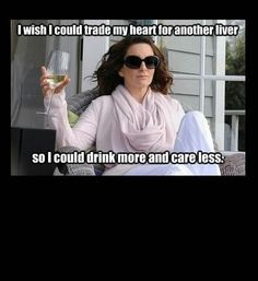Tina fey, trade heart for liver drink more care less