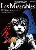 Les Mis- loved the book & the musical