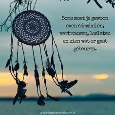 Unique and Creative Adem in, Adm uit Laat los, Laat gaan . Adem in, Adm uit Laat los, Laat gaan . Yoga Quotes, Motivational Quotes, Inspirational Quotes, Favorite Quotes, Best Quotes, Quotes To Live By, Life Quotes, Dutch Quotes, Note To Self