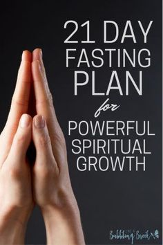 21 Day Fasting Plan For Powerful Spiritual Growth