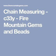 Chain Measuring - c33y - Fire Mountain Gems and Beads