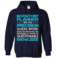 Awesome Tee For Inventory Planner - #custom shirt #customized sweatshirts. ORDER HERE => https://www.sunfrog.com/No-Category/Awesome-Tee-For-Inventory-Planner-1267-NavyBlue-Hoodie.html?id=60505