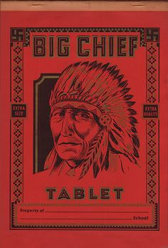 Big Chief Tablet Was Invented  Printed In St. Joseph, Missouri
