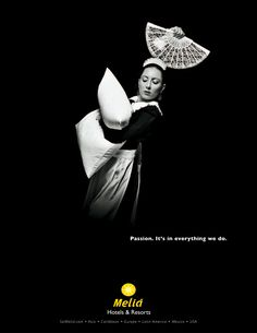 hotel advertising A maid. Melia Hotels advertising says quot; and features staff dancing. Such a great and creative idea! And I like the black colours and white colours of the pic. Hotel Advertisement, Hotel Ads, Ads Creative, Creative Advertising, Advertising Ideas, Advertising Campaign, Advertising Design, Hotel Concept, Beste Hotels