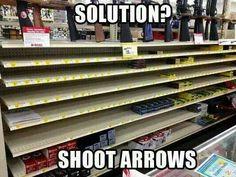 Ammo shortage? Shoot arrows