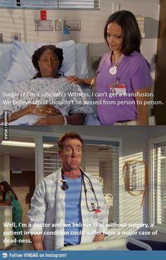 I feel like I hear similar stuff in the dental office too