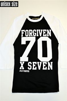 """Forgiven 70X7 Baseball Raglan shirt is a message about forgiving based on Matthew 18:21 """"Then Peter came up and said to him, """"Lord, how often will my brother sin against me, and I forgive him? As many as seven times"""" 22 Jesus said to him, """"I do not say to you seven times, but seventy-seven times."""