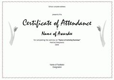 Award your student or employee for perfect attendance
