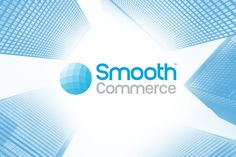 SmoothPay Announces Rebranding to 'Smooth Commerce' #FinTech #Toronto