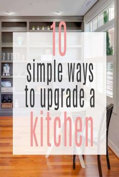 simple ways to upgrade a kitchen on a budget - fruga tips for a fabulous kitchen makeover Kitchen Upgrades, Home Upgrades, Kitchen On A Budget, Home Decor Kitchen, Simple Way, Super Simple, Family Budget, Do Homework, Beautiful Space