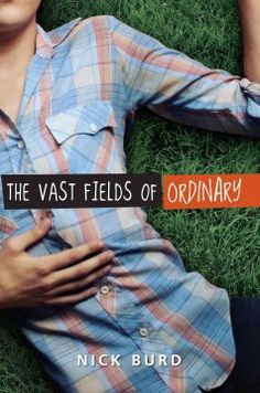The vast fields of ordinary / by Nick Burd