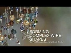 Video Tutorial - Forming Complex Wire Shapes - Fire Mountain Gems and Beads