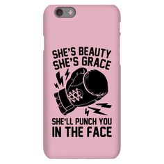She is beauty she is grace she will hit you in the face phone case . - She is beauty she is grace she will hit her in the face phone case Friends Phone Case, Girl Phone Cases, Funny Phone Cases, Awesome Phone Cases, Bff Cases, Phone Jokes, Iphone 8 Plus, Iphone 6, Iphone Phone Cases