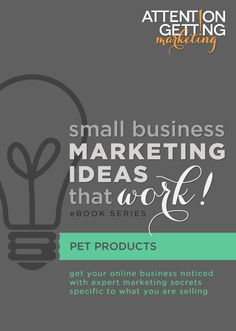 Small Business Marketing Ideas for Pet Products Ebook by Attention Getting Marketing, available on Etsy #ebooks #etsy