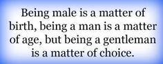 """Being Male..."""