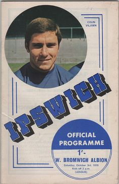 Vintage Football (soccer) Programme - Ipswich Town v West Bromwich Albion, 1970/71 season.