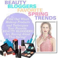 #Beauty #Bloggers' Favorite Spring Trends (Makeup, Nails, etc.)