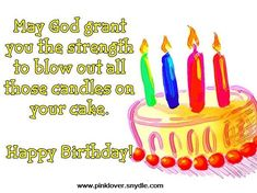 Religious Birthday Wishes or Christian Birthday Wishes , Happy Birthday Wishes, Birthday Messages, Birthday Greetings and Birthday Quotes Part 2 Christian Happy Birthday Wishes, 40th Birthday Wishes, Facebook Birthday, Happy Birthday Husband, Birthday Poems, Birthday Blessings, Birthday Sentiments, Happy Birthday Messages, Happy Birthday Funny
