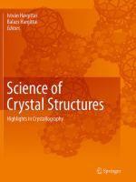 Science of crystal structures : highlights in crystallography / István Hargittai, Balazs Hargittai, editors #novetatsfiq2017