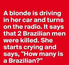 I'm a blonde. No bias here. Blonde Humor, Funny Blonde Jokes, Clean Funny Jokes, Funny Jokes For Adults, Funny Puns, Funny Stuff, Stupid Jokes, That's Hilarious, Funny Sayings
