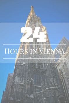 24 Hours in Vienna – What to See in the Austrian Capital?