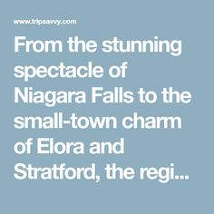 From the stunning spectacle of Niagara Falls to the small-town charm of Elora and Stratford, the region surrounding Toronto is worth exploring. Easy Day, Small Towns, Day Trips, Niagara Falls, Exploring, Toronto, Canada, Explore, Research