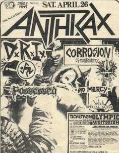 ANTHRAX, DIRTY ROTTEN IMBECILES (D.R.I.), CORROSION OF CONFORMITY (C.O.C.), POSSESSED and NO MERCY.