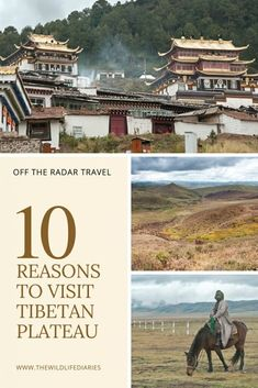 10 Reasons Why You Should Visit Tibetan Plateau The Roof of the World Remote Destinations China Travel