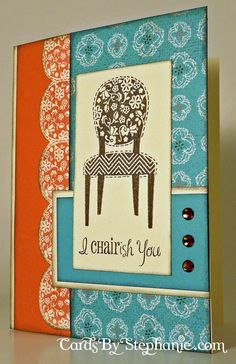 """I """"Chairish"""" You card made with the Close to My Heart (CTMH) Stella paper pack (Workshop on the Go Kit)"""