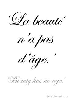 ♔ 'Beauty has no age. French Phrases, Love Phrases, French Words, Love Words, French Language Lessons, French Lessons, Spanish Lessons, Spanish Language, Spanish Quotes